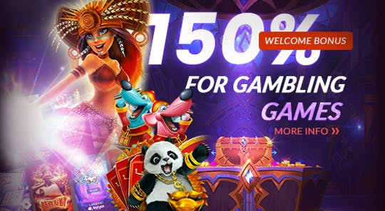 Gambling Games 150% Welcome Bonus